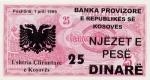 25 Kosovo dinarai.